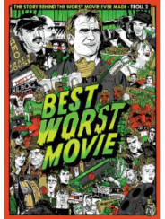 BEST WORST MOVIE – THE STORY BEHIND THE WORST MOVIE EVER MADE – TROLL 2