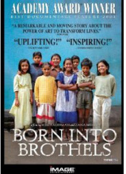 "BORN INTO BROTHELS - ""THE POWER OF ART TO TRANSFORM LIVES"""