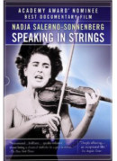 NADJA SALERNO–SONNENBERG  SPEAKING IN STRINGS  --  Fragmented Glimpses Into The World Of A Famous Violinist