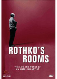ROTHKO'S ROOMS – THE LIFE AND WORKS OF AN AMERICAN ARTIST