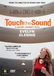 Touch the Sound – A Sound Journey with Evelyn Glennie