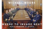 WHERE TO INVADE NEXT — PREPARE TO BE LIBERATED — Review by Jim Martin