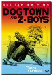DOGTOWN AND Z-BOYS - The Birth of Extreme